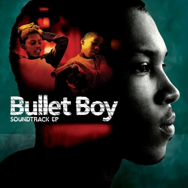 Bullet Boy Soundtrack E.P.