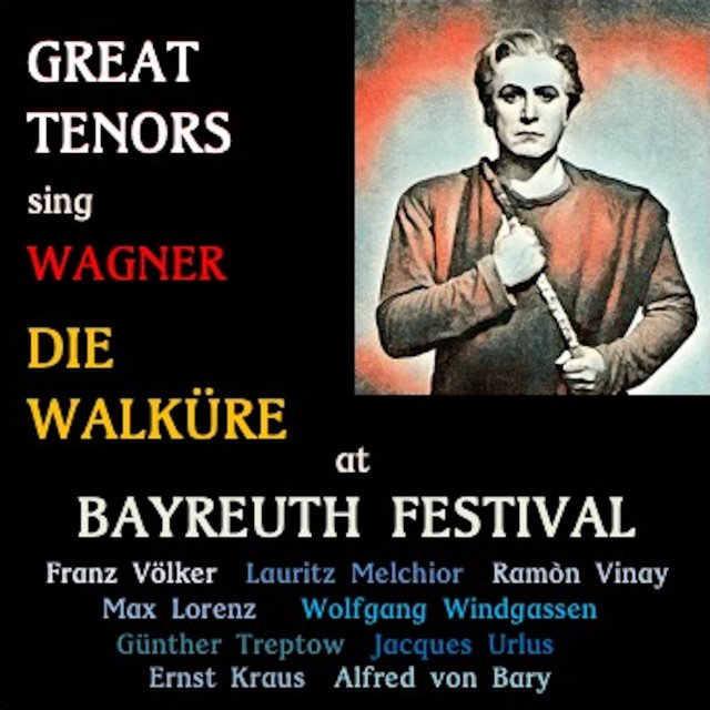 Great tenor sing Wagner · Die Walküre