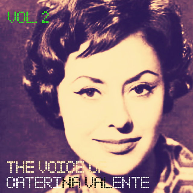 The Voice of Caterina Valente, Vol. 2