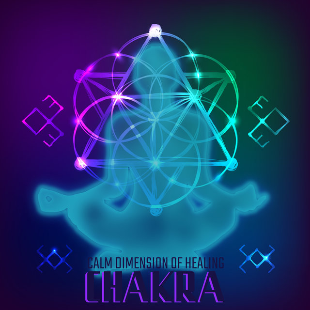 Calm Dimension of Healing Chakra - Inner Harmony, Spiritual Music for Deep Meditation, Inner Balance, Relaxation, Music Therapy, Yoga Vibrations, Mindful Music for Inner Focus, Zen