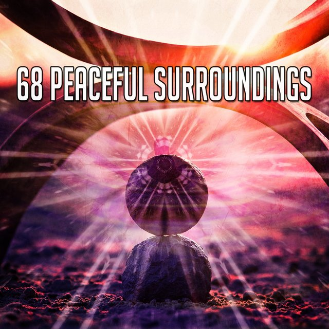 68 Peaceful Surroundings