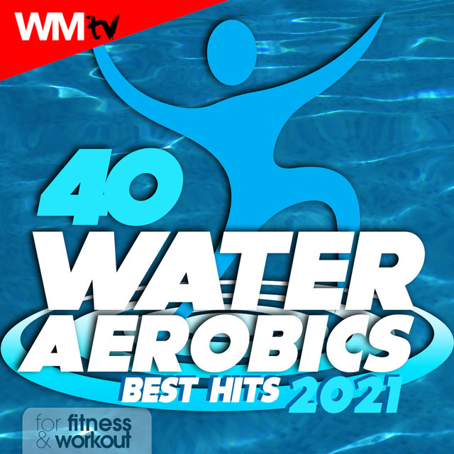 40 Water Aerobics Best Hits 2021 For Fitness & Workout