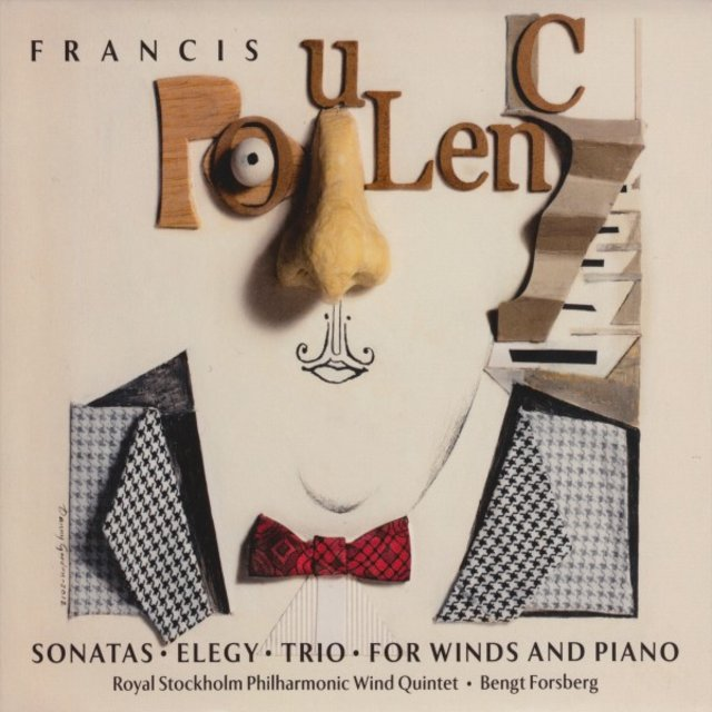 Francis Poulenc • Sonatas • Elegy • Trio • For Winds and Piano