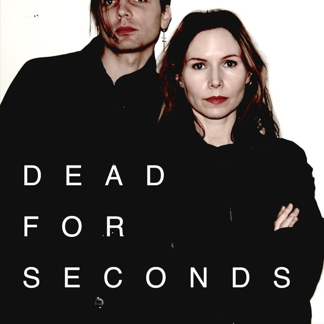 Dead for Seconds (feat. Nina Persson)