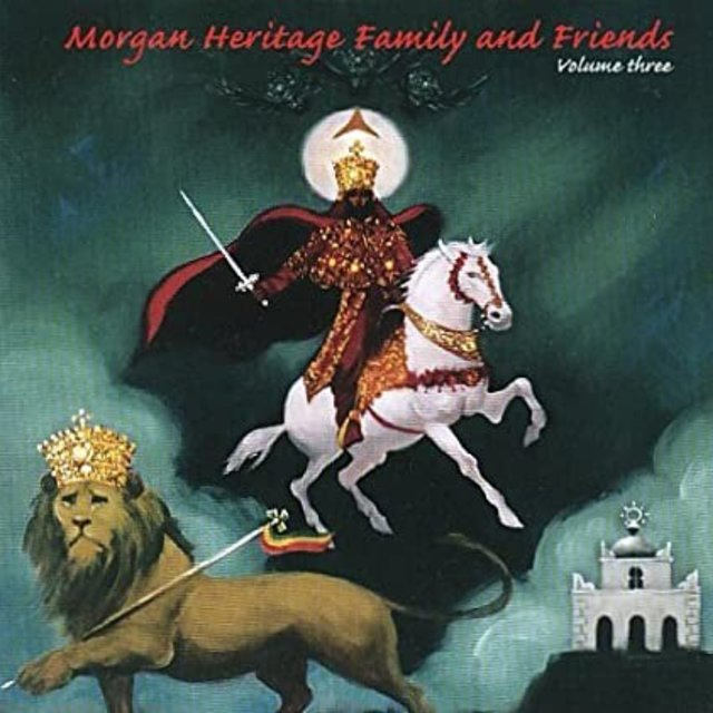 Morgan Heritage Family and Friends Vol 3.