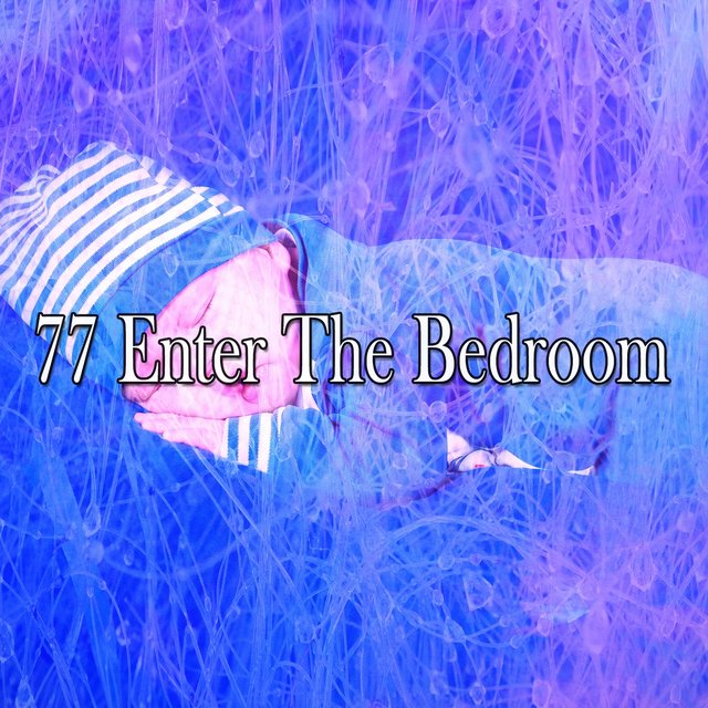 77 Enter the Bedroom