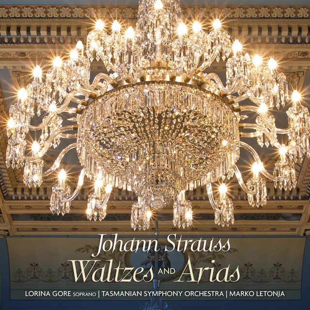 Johann Strauss: Waltzes and Arias