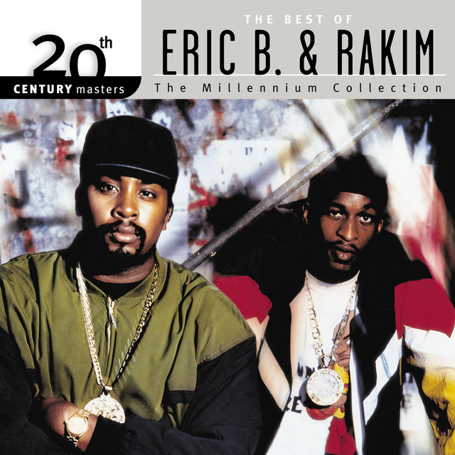 20th Century Masters: The Millennium Collection: Best Of Eric B & Rakim