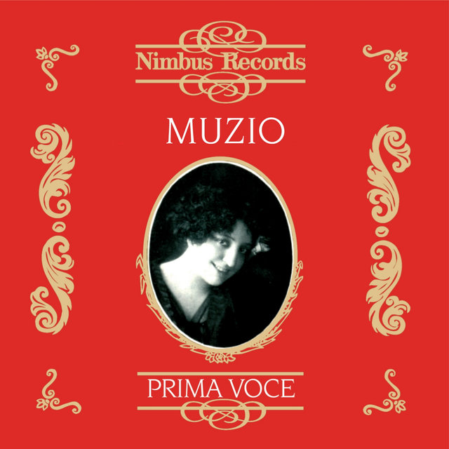 Claudia Muzio (Recorded 1911 - 1935)