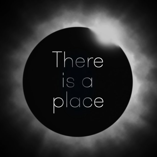 There Is a Place