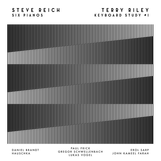 Steve Reich: Six Pianos & Terry Riley: Keyboard Study #1