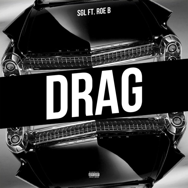 Drag (feat. Roe B)