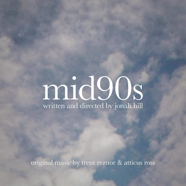Mid90s (Original Music from the Motion Picture)