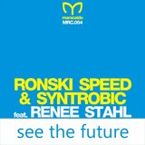 See the Future (Ronski Speed Radio Mix)