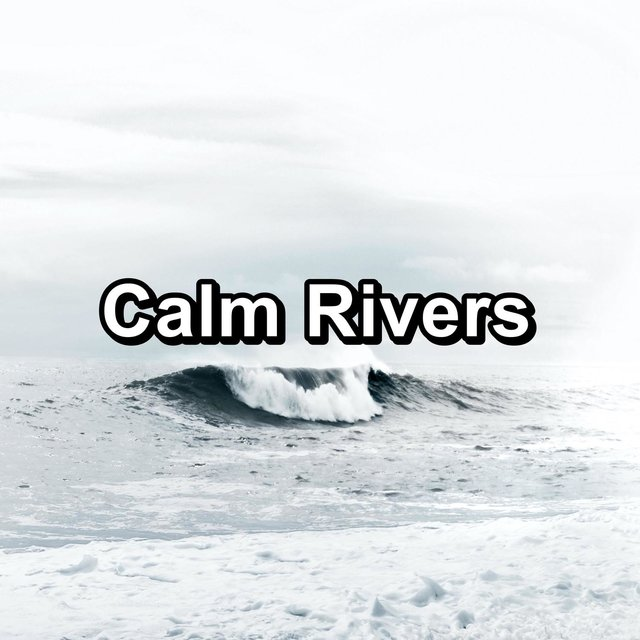 Calm Rivers