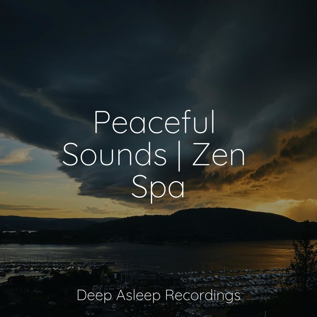 Peaceful Sounds | Zen Spa