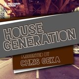 House Generation Chris Geka DJ Mix