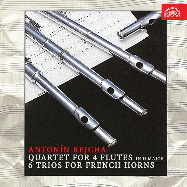 Rejcha: Quartet for 4 Flutes in D Major, 6 Trios for French Horns
