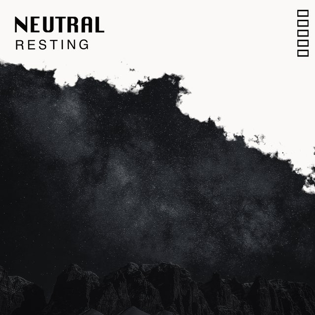 # Neutral Resting