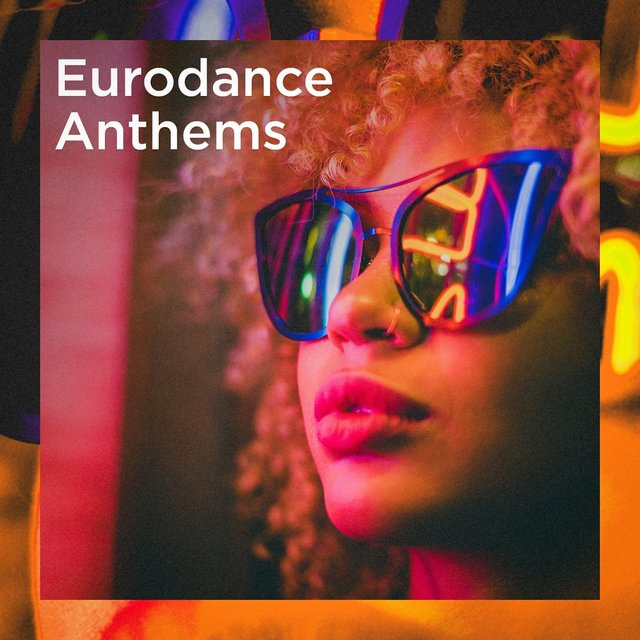 Eurodance Anthems