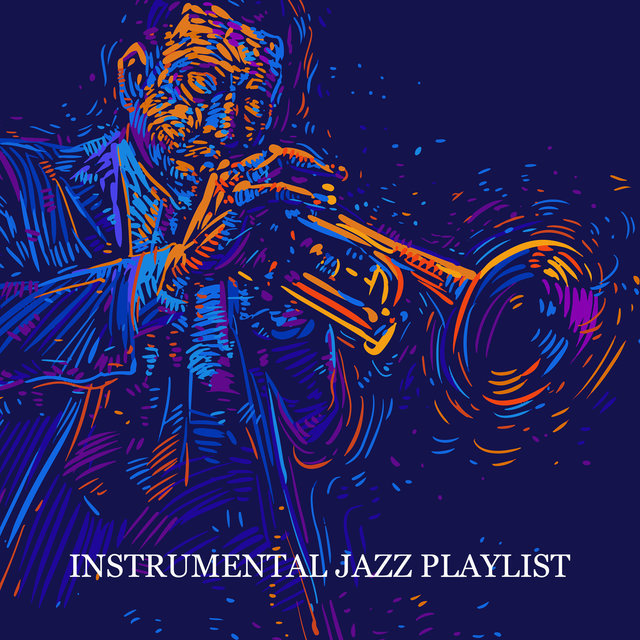 Instrumental Jazz Playlist. Smooth and Gospel Pieces. Amazing Music for Better Mood