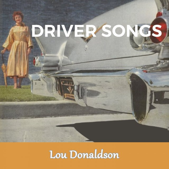 Driver Songs