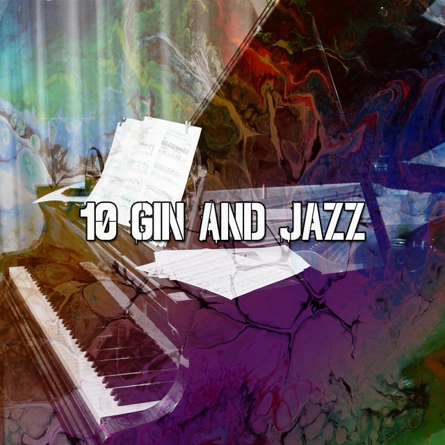 10 Gin and Jazz