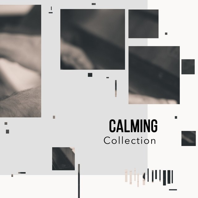 # Calming Collection