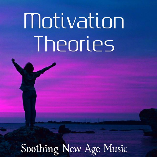 Motivation Theories - Soothing New Age Music for Ambient Light Mindfulness Time deep Focus with Nature Instrumental Sounds