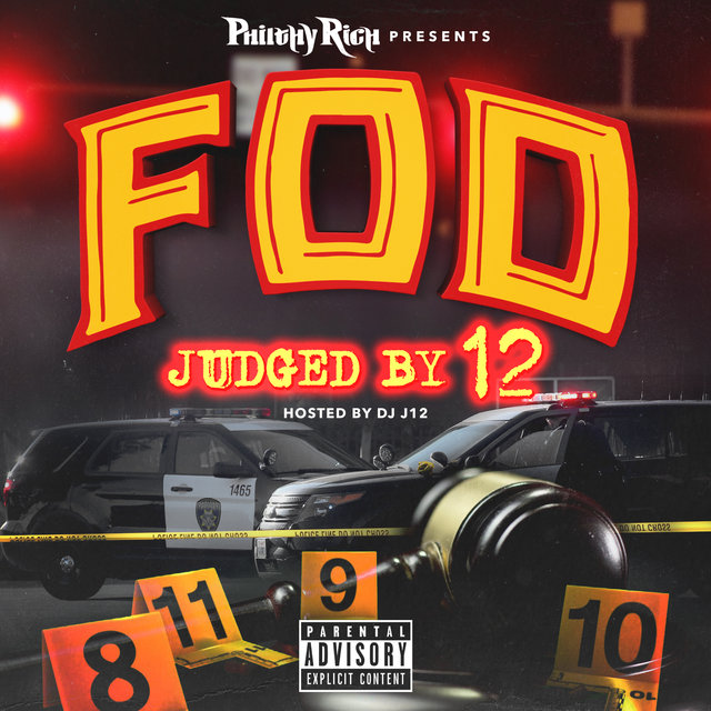 Philthy Rich Presents: FOD Judged by 12