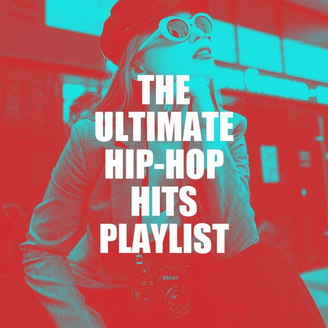 The Ultimate Hip-Hop Hits Playlist