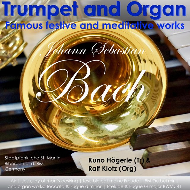 Famous festive und meditative works for Trumpet & Organ