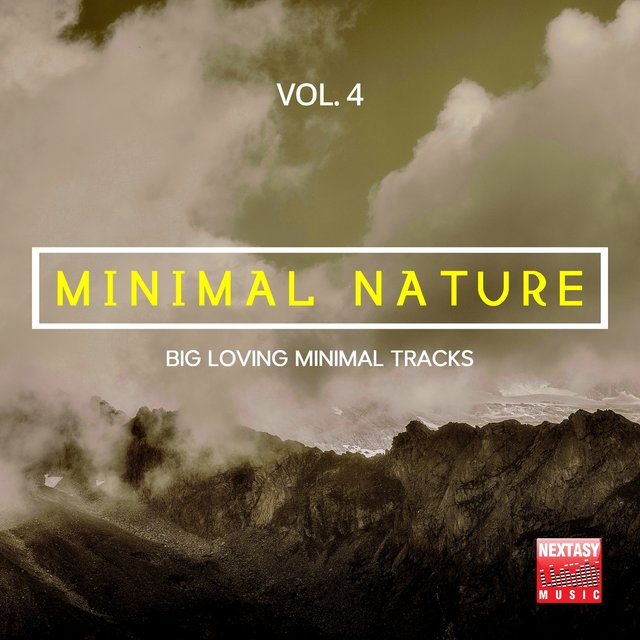 Minimal Nature, Vol. 4 (Big Loving Minimal Tracks)