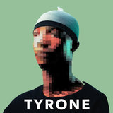 Tyrone Freestyle