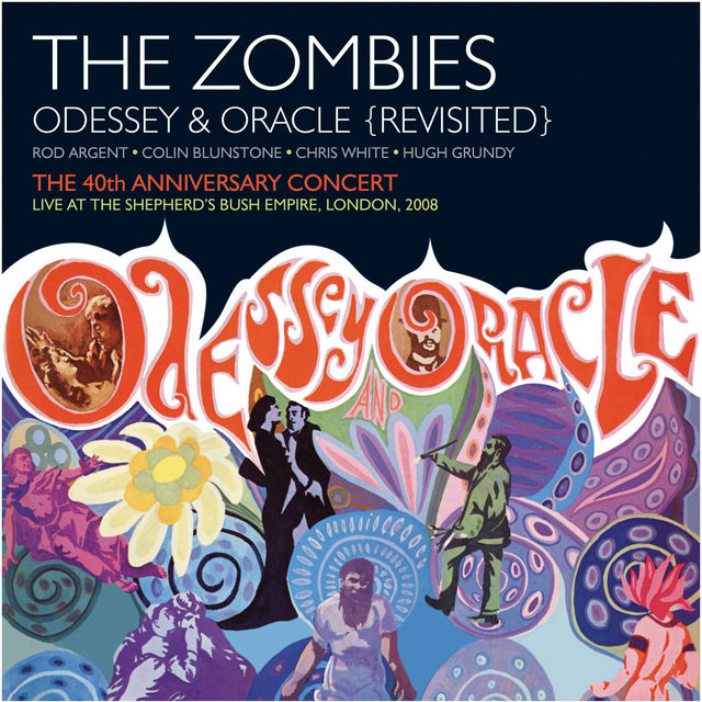 Odessey & Oracle - 40th Anniversary Concert [Live]