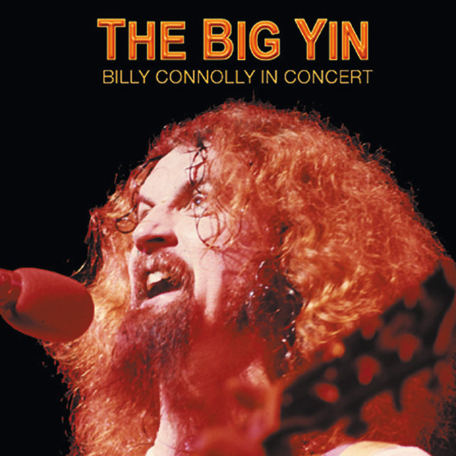 The Big Yin: Billy Connolly In Concert