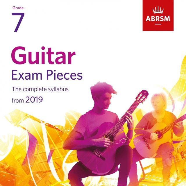 Guitar Exam Pieces from 2019, ABRSM Grade 7