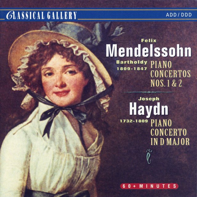 Mendelssohn: Piano Concerto Nos. 1 & 2 - Haydn: Piano Concerto in D Major