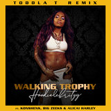Walking Trophy (Toddla T Remix)