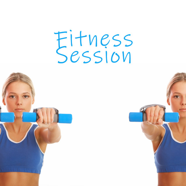 Fitness Session – Sport Music, Workout Program, Be Stronger, Be in Condition