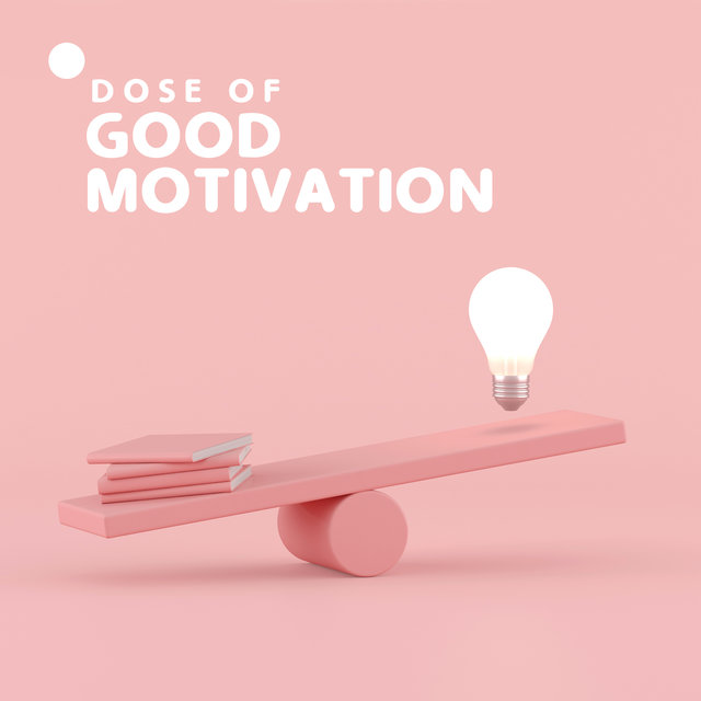 Dose of Good Motivation - Tranquil New Age Study Music 2020