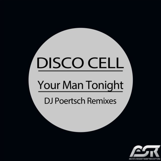 Your Man Tonight (DJ Poertsch Remixes)