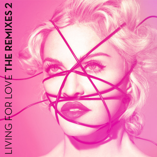 Living For Love (The Remixes 2)