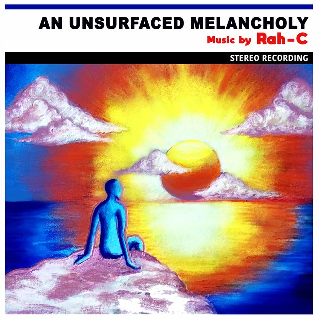 Cover art for album An Unsurfaced Melancholy by Rah-C