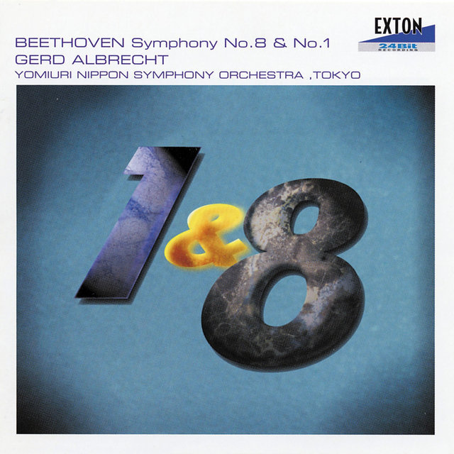 Beethoven: Symphony No.8 and No. 1