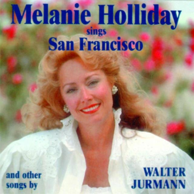 Melanie Holliday sings San Francisco