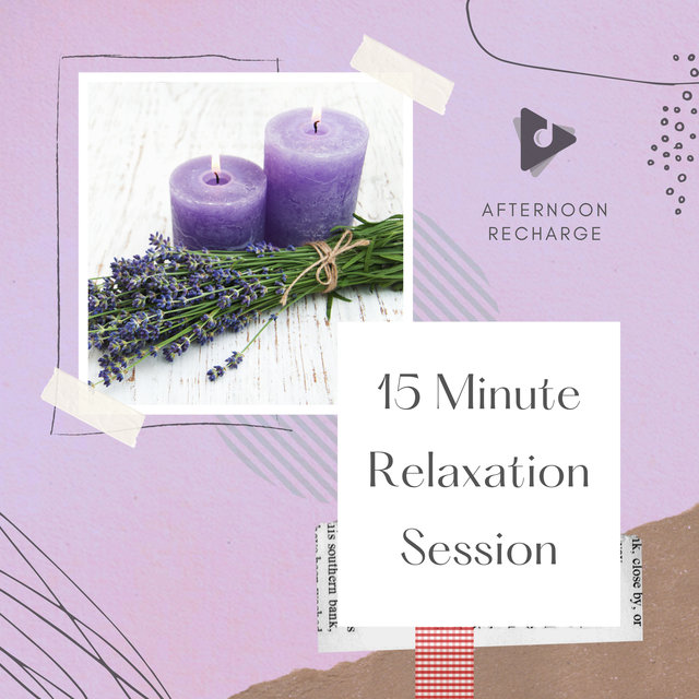 15 Minute Relaxation Session