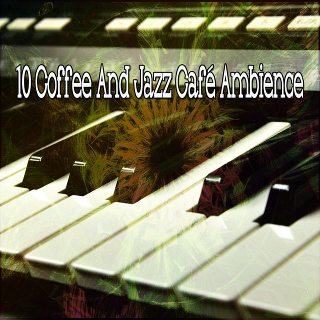 10 Coffee and Jazz Café Ambience