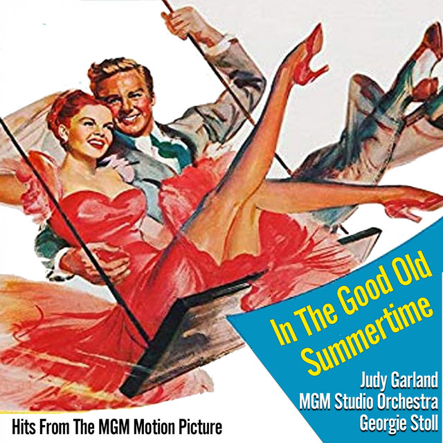 In The Good Old Summertime (Hits From The MGM Motion Picture)