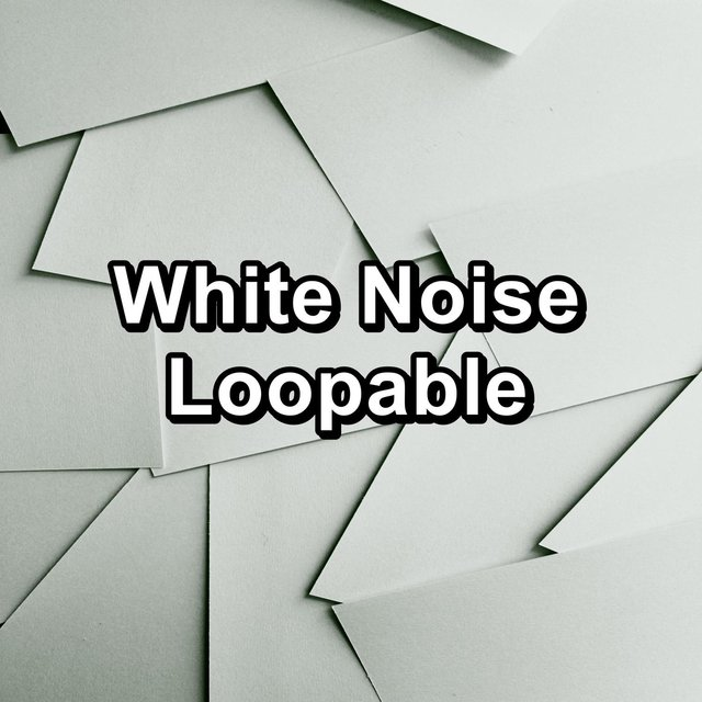 White Noise Loopable